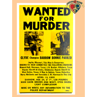 Wanted For Murder Bonnie & Clyde Poster
