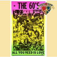 THE 60'S NEED LOVE POSTER