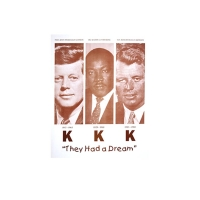 "KENNEDY, KING, KENNEDY ""THEY HAD A DREAM"" SEPIA PRINT"