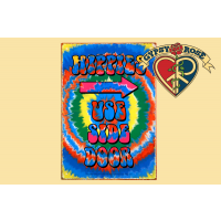 Hippie Use Side Door Tin Sign