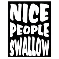 NICE PEOPLE SWALLOW BUMPER STICKER