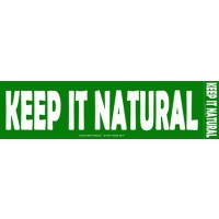 KEEP IT NATURAL BUMPER STICKER