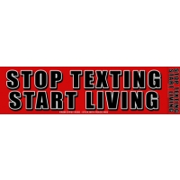 STOP TEXTING START LIVING BUMPER STICKER