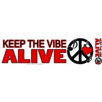 KEEP THE VIBE ALIVE PEACE BUMPER STICKER