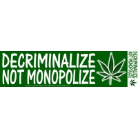 Decriminalize Not Monopolize Sticker