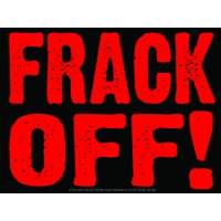 Frack Off! Sticker
