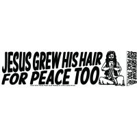 Jesus Grew His Hair For Peace Too Sticker
