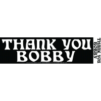 Thank You Bobby Sticker
