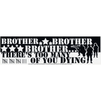 Brother Too Many Dying