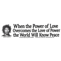 JIMI HENDRIX WHEN THE POWER OF LOVE... BUMPER STICKER