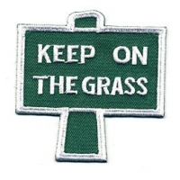 Keep On The Grass Sign Patch