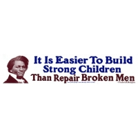 EASIER TO BUILD STRONG CHILDREN... F. DOUGLAS BUMPER STICKER
