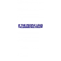 IF THE PEOPLE LEAD... BUMPER STICKER
