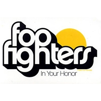 FOO FIGHTERS IN YOUR HONOR STICKER
