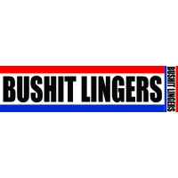 Bushit Lingers Sticker