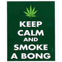 Keep Calm And Smoke A Bong Sticker